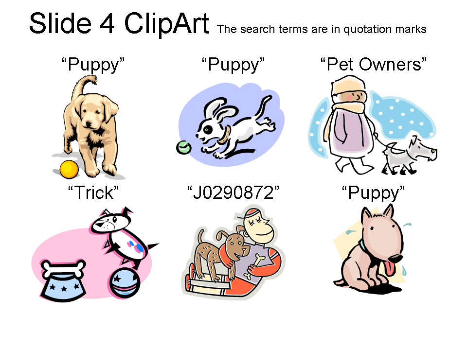 Look here if you are having trouble finding the slide 4 clipart